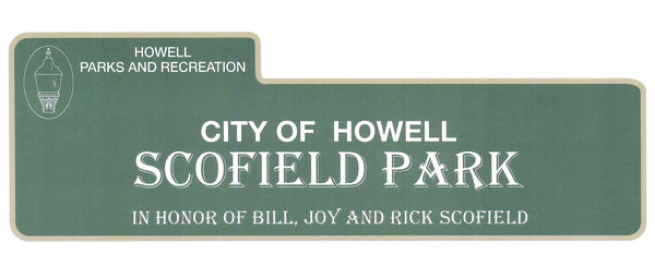 Signage Determined For Scofield Park In City Of Howell