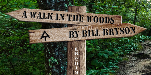 A Walk In The Woods Chosen As 2019 Community Read