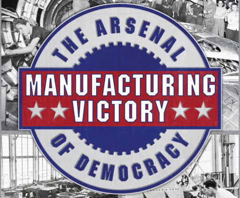New Museum Exhibit To Explore Manufacturing During WWII